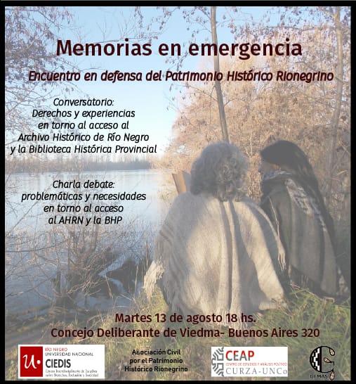 Memorias en emergencia. Encuentro en defensa del Patrimonio Históricorionegrino
